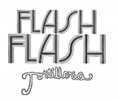 Flash Flash Tortilleria